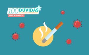 Os fumadores têm risco acrescido de doença grave por COVID-19?