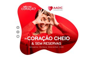 campanha De Coração Cheio & Sem Reservas - AADIC